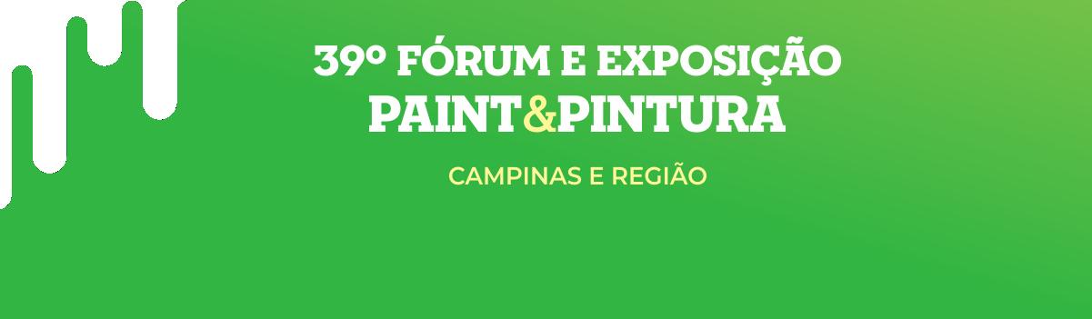39º Fórum e Exposição Paint   Pintura de Tintas e Químicos para Construção  Latino América – Campinas ... 4ca22669fa5